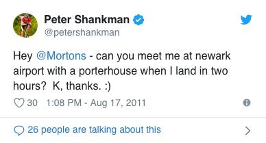 Customer service guru Peter Shankman Tweeted his favorite steakhouse